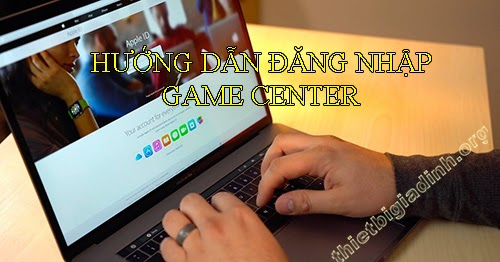 dang-nhap-game-center-5