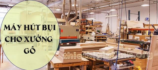 may-hut-bui-xuong-go-1