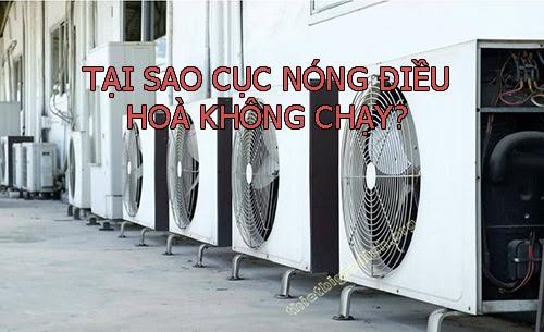 tai-sao-cuc-nong-dieu-hoa-khong-chay-1