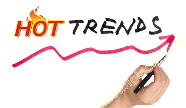 Hot trend là gì